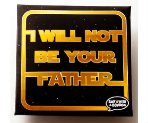 I Will Not Be Your Father